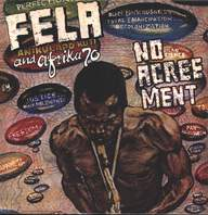 Fela Kuti / Africa 70: No Agreement
