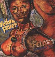 Fela Kuti / Africa 70: Yellow Fever