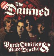 The Damned: Punk Oddities & Rare Tracks