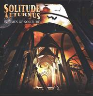 Solitude Aeturnus: In Times Of Solitude