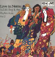 Shoji Suzuki And His Rhythm Aces: Live In Nemu Vol.2