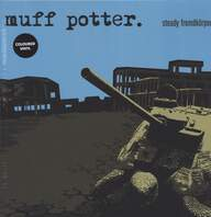 Muff Potter: Steady Fremdkörper