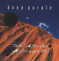 Deep Purple: Total Abandon - Australia '99