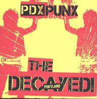 The Decayed!: PDX PUNX