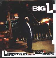 Big L: Lifestylez Ov Da Poor & Dangerous