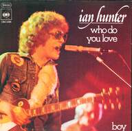 Ian Hunter: Who Do You Love