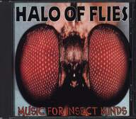 Halo Of Flies: Music For Insect Minds