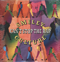 Smiley Culture: Can't Stop The Rap