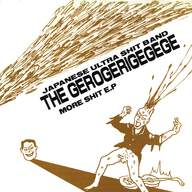 The Gerogerigegege: More Shit E.P
