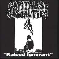 Capitalist Casualties: Raised Ignorant
