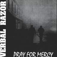 Verbal Razor: Pray For Mercy