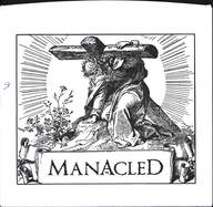The Manacled: The Manacled