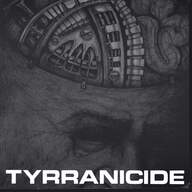 Tyrranicide: Hard Like A Machine