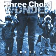 Three Chord Wonder: Care