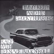 Jimmy Keith & His Shocky Horrors: Race With Teenage Rock'n'roll