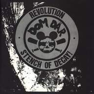 Dom Där: Revolution / Stench Of Decay!