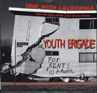 Youth Brigade: Sink With California / All Style, No Substance