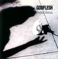 Godflesh: Merciless