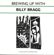 Billy Bragg: Brewing Up With Billy Bragg