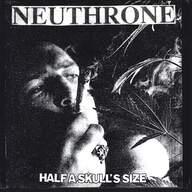 Neuthrone: Half A Skull's Size