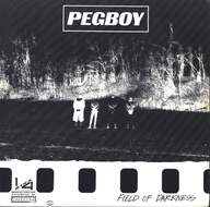 Pegboy: Field Of Darkness / Walk On By