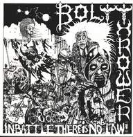 Bolt Thrower: In Battle There Is No Law!