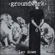 Groundwork: Lay Down