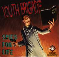 Youth Brigade / Screw 32: Spies For Life / Blind Spot