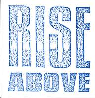 Rise Above (3): Rise Above