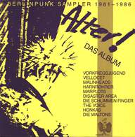 Various: Alter! Das Album Berlin Punk Sampler 1981-1986