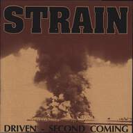 Strain: Driven / Second Coming