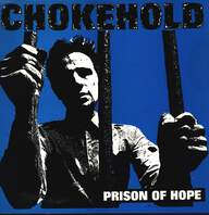 Chokehold: Prison Of Hope
