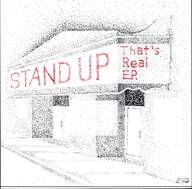 Stand Up: That's Real E.P.