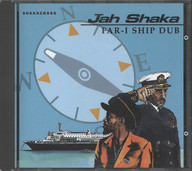 Jah Shaka: Far-I Ship Dub