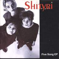 Shityri: Five Song EP