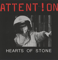 Attent!on: Hearts Of Stone