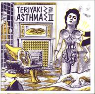 Various: Teriyaki Asthma Vol. II