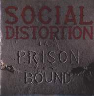 Social Distortion: Prison Bound