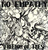 No Empathy: Freedom Of Flesh