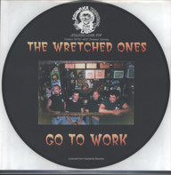 Wretched Ones: Go To Work