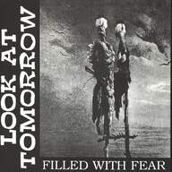 Look At Tomorrow: Filled With Fear