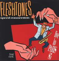 The Fleshtones: Speed Connection  - Live In Paris 85