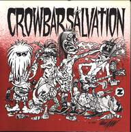 Crowbar Salvation: Sack Lunch