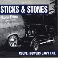 Sticks and Stones: Coupe Flowers Can't Fail