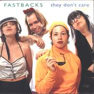 Fastbacks: They Don't Care