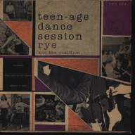 Rye Coalition: Teen-Age Dance Session