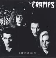 The Cramps: Gravest Hits