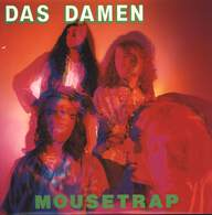 Das Damen: Mousetrap