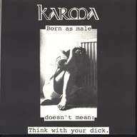 Karma (25)/Distress (2): Born As Male Doesn't Mean : Think With Your Dick / Made For Your Own Destiny