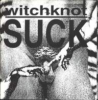Witchknot: Suck